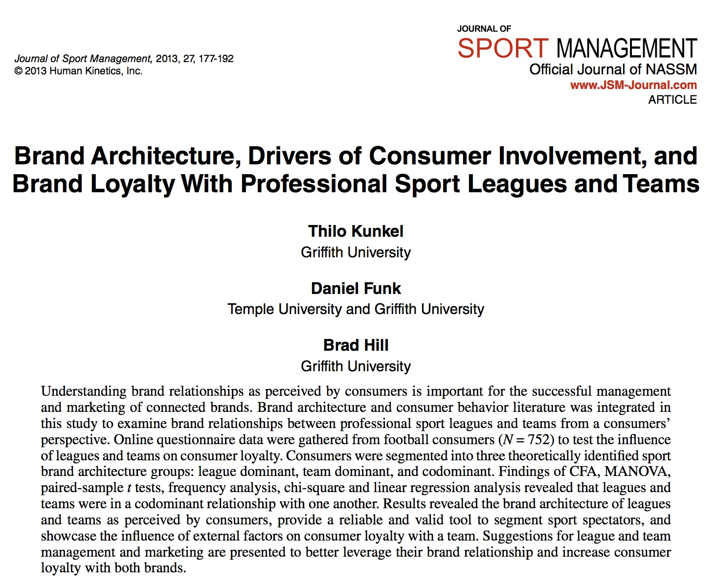 Brand Architecture, Drivers of Consumer Involvement, and Brand Loyalty with Professional Sport Leagues and Teams