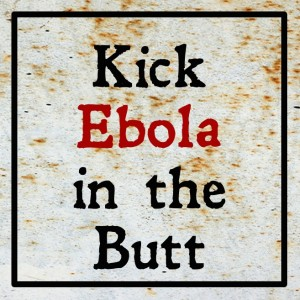 Kick Ebola in the Butt Challenge